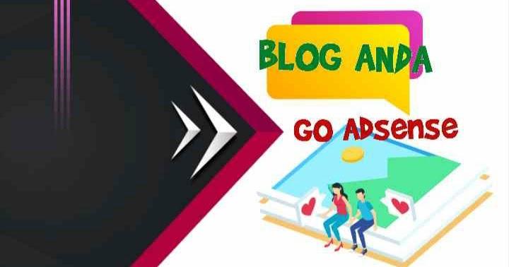 Lihat Cara Agar Blog Anda Segera Diterima Google Adsense - Mazkin.net
