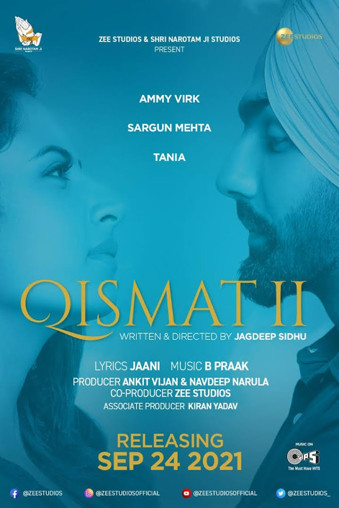 Qismat 2 2021 on Theater: Release Date, Trailer, Starring and more