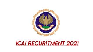 ICAI Recruitment 2021