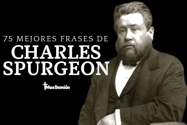 Frases cristianas de Charles Spurgeon