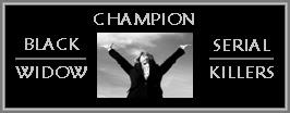 http://unknownmisandry.blogspot.com/2011/12/champion-black-widow-serial-killers.html