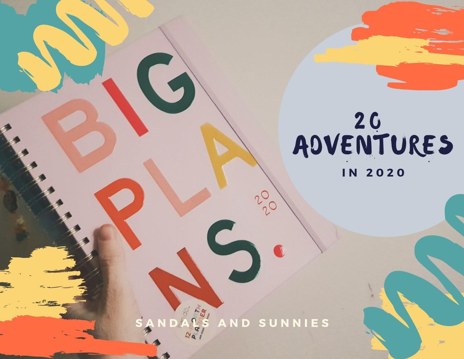 20 Adventures in 2020!
