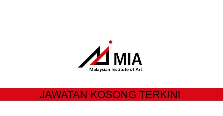 Kekosongan terkini di Malaysian Institute of Art (MIA)