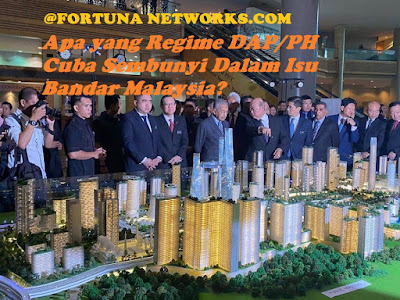 """<img src=""""FortunaNetworks.Com.jpg"""" alt=""""Apa yang Regime DAP/PH Cuba Sembunyi Dalam Isu Bandar Malaysia?"""">"""