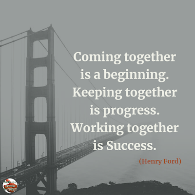 "Famous Quotes About Success And Hard Work: ""Coming together is a beginning. Keeping together is progress. Working together is success."" - Henry Ford"