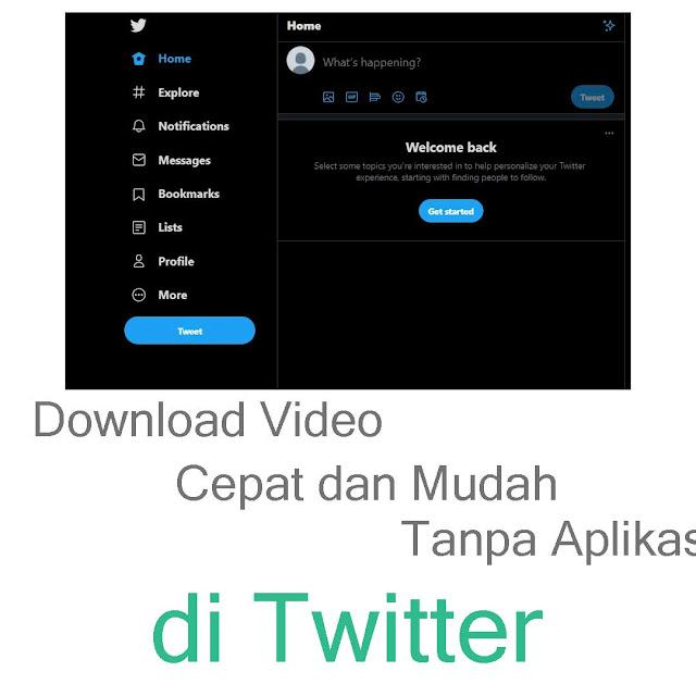 Cara Mendownload Video di Twitter Cepat dan Mudah Tanpa Aplikasi