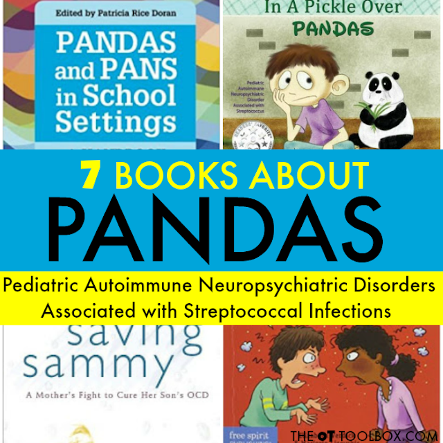 Books on PANDAS for parents, teachers, kids, and therapists impacted by Pediatric Autoimmune Neuropsychiatric Disorder Associated with Streptococcus