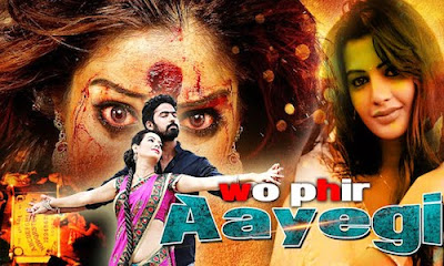 Wo Phir Aayegi 2017 Hindi Dubbed WEBRip 480p 350mb
