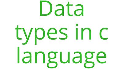 data types in c language in hindi | Data type क्या है ?