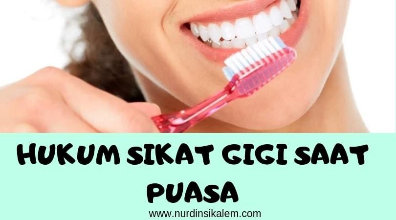 Dalil Hukum sikat gigi saat puasa