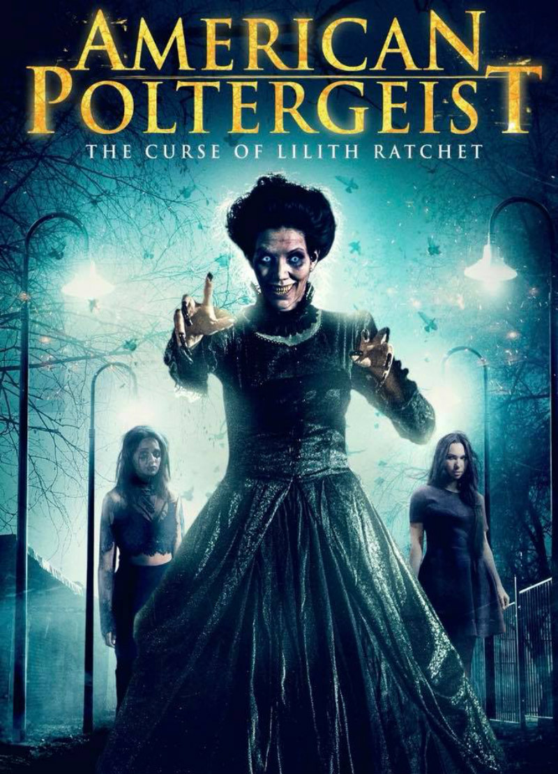 American Poltergeist: The Curse of Lilith Ratchet poster