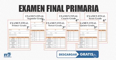 EXAMEN FINAL PARA TODOS LOS GRADOS PRIMARIA