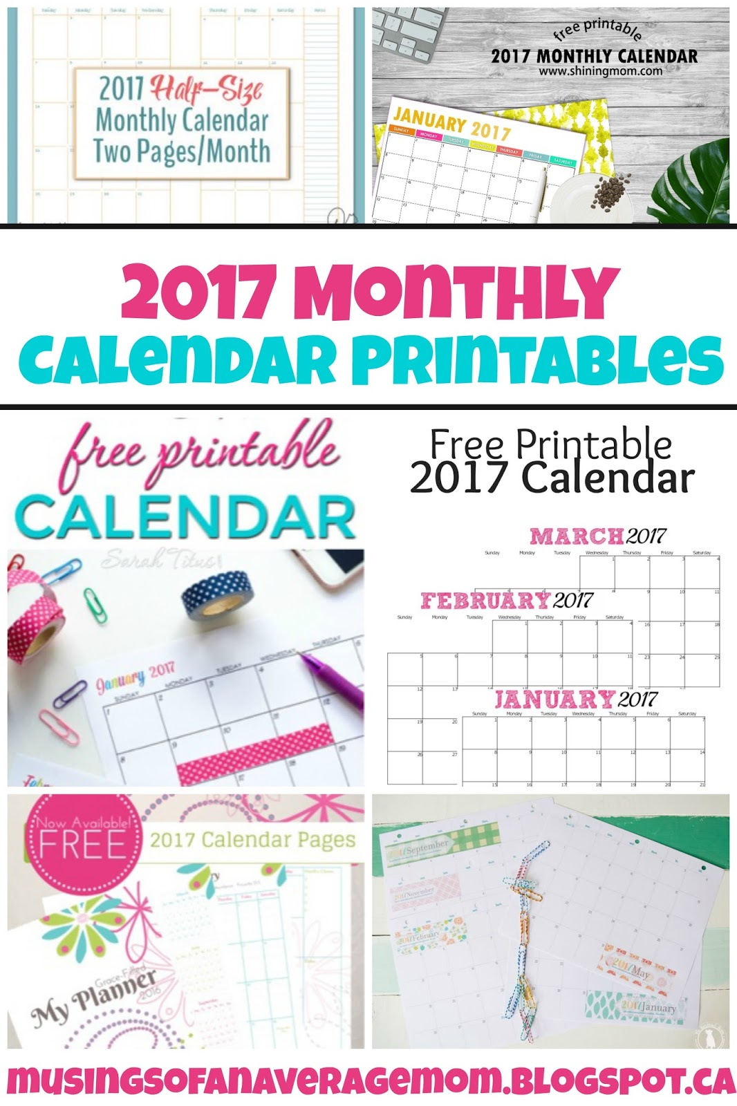 Musings of an Average Mom 2017 Monthly Calendars