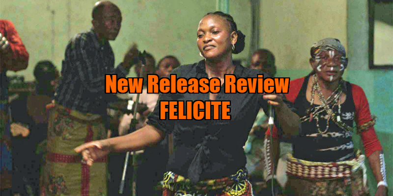 felicite film review