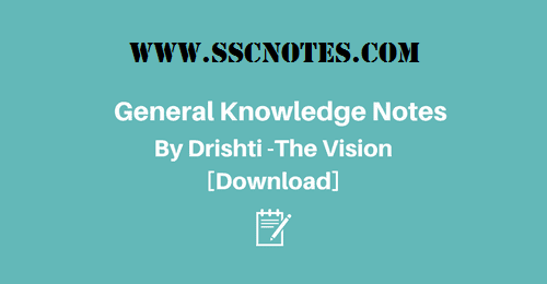 General Knowledge Notes By Drishti (The Vision) PDF Download
