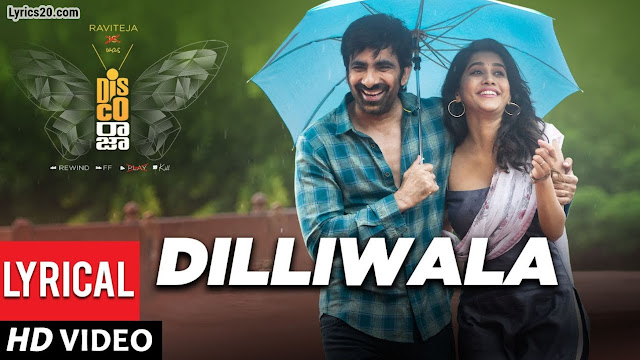 Dilliwala Song Lyrics