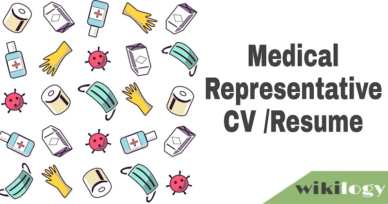 Medical Representative CV Resume with cover letter