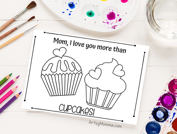 Mom I love you more than cupcakes printable mothers day card picture
