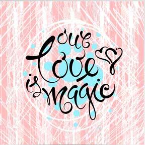 Our love magic.