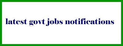 latest govt jobs notifications