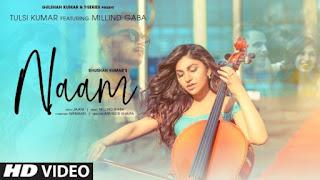 Naam Lyrics Tulsi Kumar and Millind Gaba