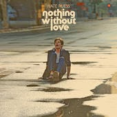 Nate Ruess Nothing Without Love Lyrics