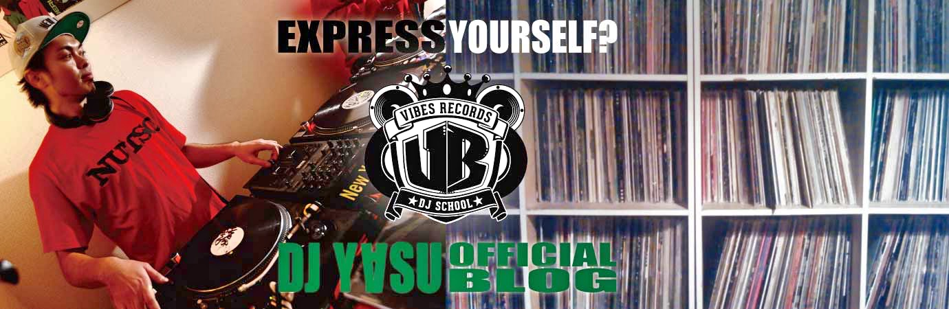 DJ-YASU OFFICIAL BLOG