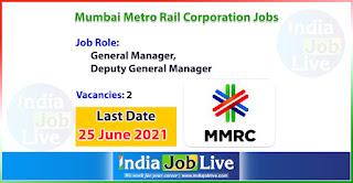 mumbai-metro-rail-corporation-recruitment-2021-apply-online-2-manager-jobs-indiajoblive.com