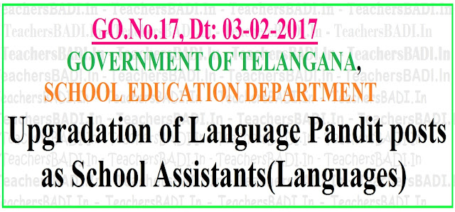 Upgradation of LPs,Language Pandit posts as SAs,School Assistants(Languages) in Telangana