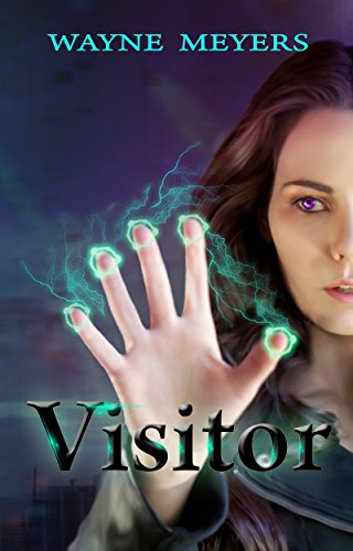Visitor: an Alien Romance Space Opera Adventure by Wayne Meyers