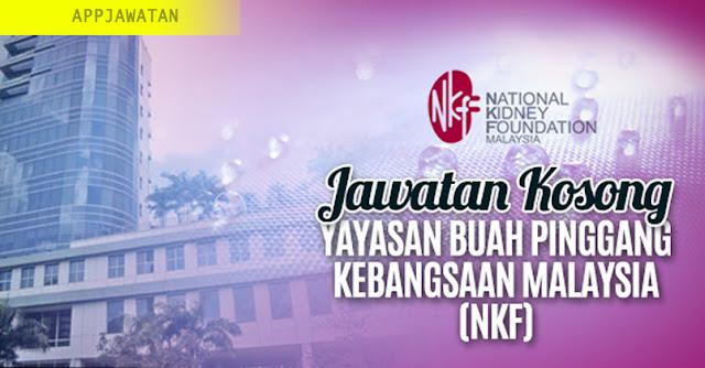 Jawatan Kosong di Yayasan Buah Pinggang Kebangsaan Malaysia (NKF)