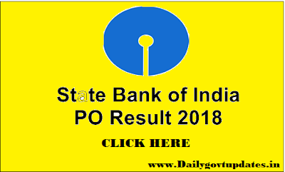 SBI 2018 - PO Final Result Release - Dailygovtupdates.in