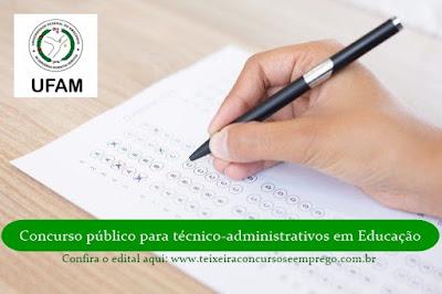 UFAM abre concurso 25 vagas para técnico-administrativos em Educação