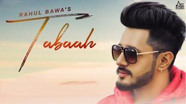 Tabaah Lyrics - Rahul Bawa