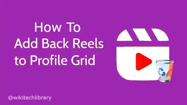 How to add back Instagram Reels Video to Profile