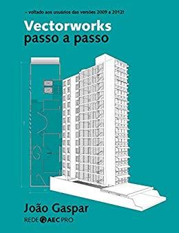 Vectorworks passo a passo - João Gaspar