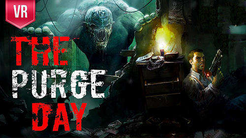 The Purge Day VR Android 1.0.1 Full