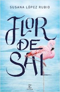 """""""Flor de sal"""" de Susana López Rubio"""