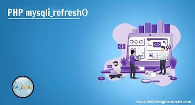 PHP mysqli_refresh() Function