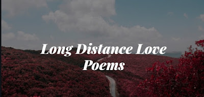 Love poems for long distance