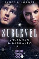 http://bambinis-buecherzauber.blogspot.de/2017/09/rezension-sublevel-zwischen-liebe-und.html