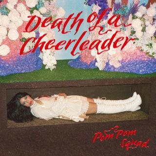 Pom Pom Squad - Death of a Cheerleader Music Album Reviews
