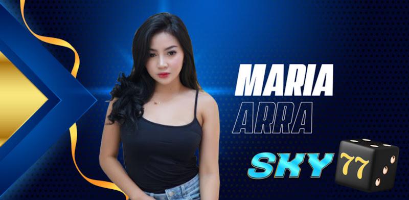 Sky77 Maria Arra