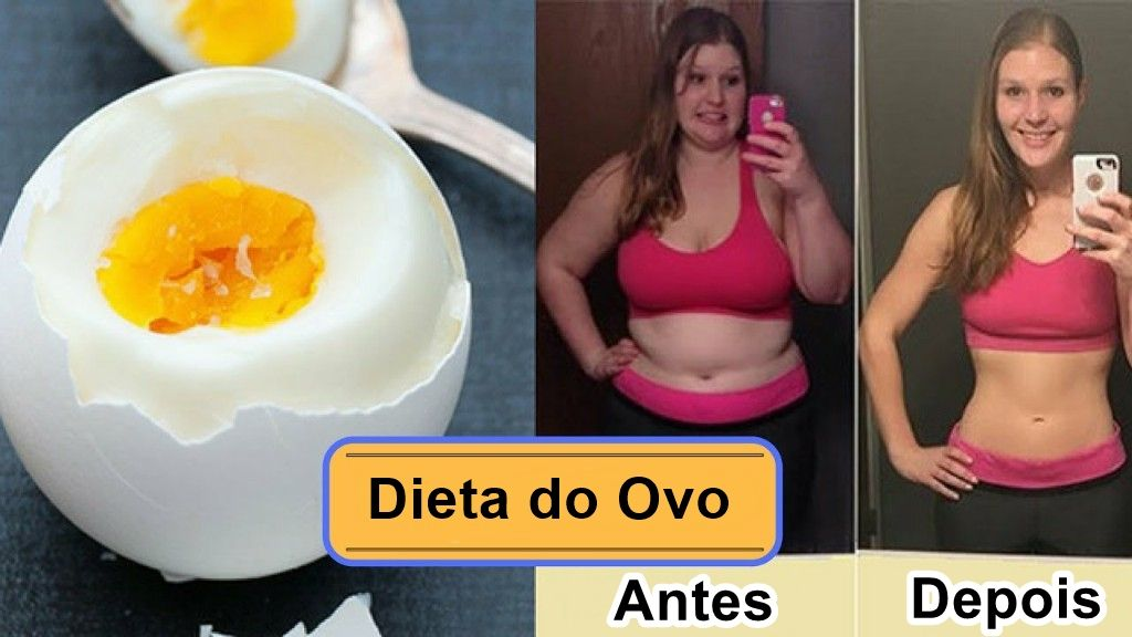 Dieta do ovo funciona - Dieta do ovo depoimentos - Veja como fazer dieta do ovo