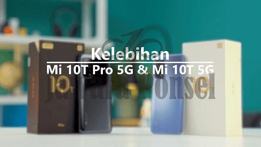 Kelebihan Xiaomi Mi 10T 5G dan Mi 10T Pro 5G