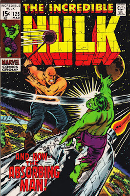 Incredible Hulk #125, the Absorbing Man