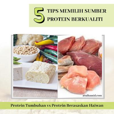 5 Tips Memilih Sumber Protein Berkualiti