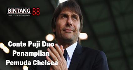 Conte Puji Duo Penampilan Pemuda Chelsea