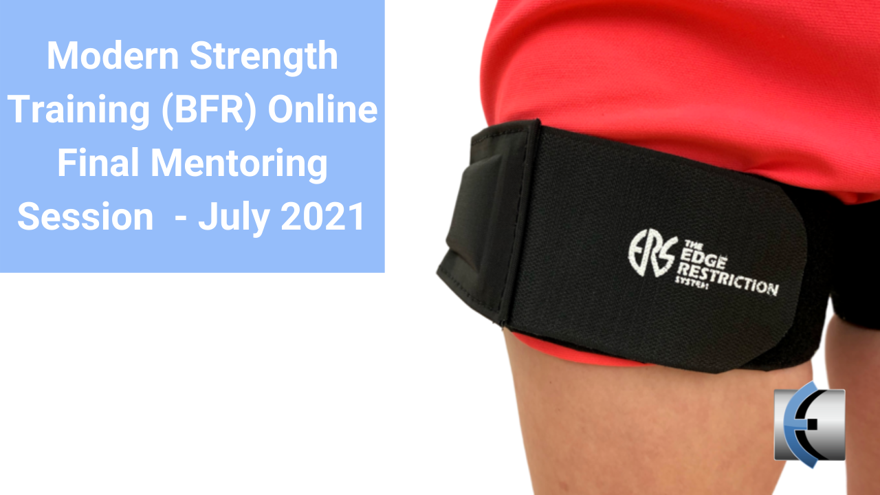 Modern Strength Training - Final Online Mentoring Session July 2021 - modernmanualtherapy.com