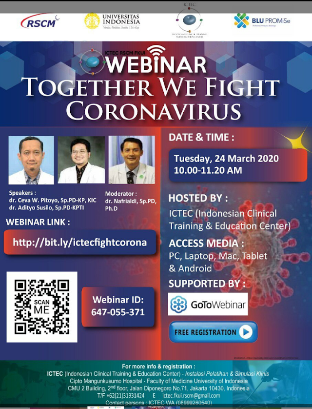 "Webinar ICTEC RSCM FKUI: ""Together We Fight Corona Virus""  Selasa, 24 Maret 2020  Jam 10.00-11.20 WIB  Gratis!"